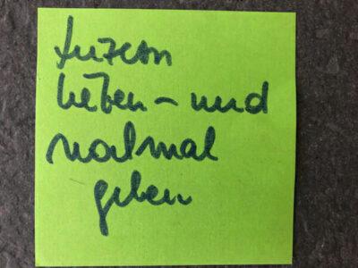 post it mit Schrift: Luzern lieben - und nochmal gehen